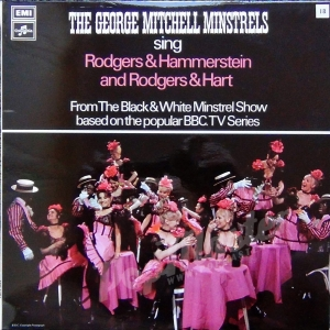 The George Mitchell Minstrels sing Rodgers & Hammerstein and Rodgers & Hart SCX 6474