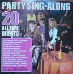 The Musicmakers - Party Sing-Along 20 All Time Greats SHM 812 A2 / B2  Pop