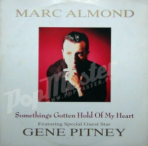 Marc Almond Something Gotten Hold Of My Heart Feat. Special Guest Star gene Pitney 12R 6201