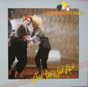 Thompson Twins ‎– Quick Step & Side Kick 204 924 Vinyl