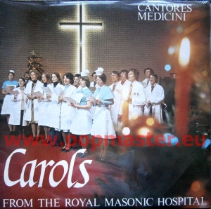 CANTARES MEDICINI CAROLS FROM THE ROYAL MASONIC HOSPITAL  RMH 2 VINYL