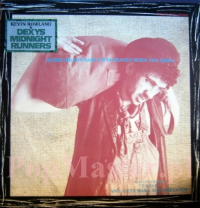 KEVIN ROWLAND & DEXYS MIDNIGHT RUNNERS JACKIE WILSON SAID  DEXYS 1012 45 RPM 12""