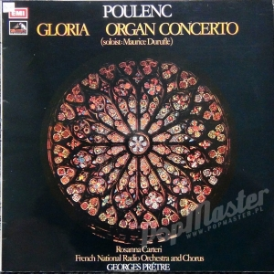 Poulenc Gloria Organ Concerto Maurice Durufle Rosanna Carteri French National Orchestra And Chorus Georges Pretre  HMV ASD 2835
