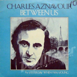Charles Aznavour Between Us  K 14363