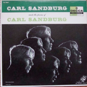 Carl Sandburg ‎– Carl Sandburg Reads The Poems Of Carl Sandburg Decca ‎– DL 9039  Poezja