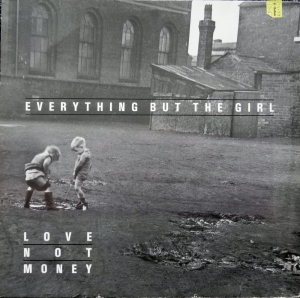 Everything But The Girl - Love Not Money 240 657-1  Pop Winyle,płyta,winylowa