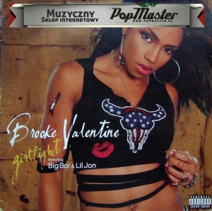 Brooke Valentine Feat. Big Boi & Lil Jon Girlfight 12''  7087 6 19017 1 9