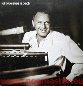 FRANK SINATRA OL' BLUE EYES IS BACK K44249