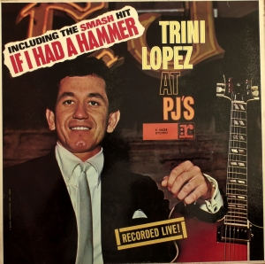 Trini Lopez ‎– Trini Lopez At PJ's  Reprise Records ‎– 44 024
