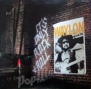 WAYLON JENNINGS IT'S ONLY ROCK'N'ROLL SCALP 6078