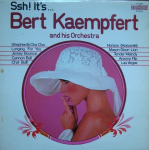 Bert Kaempfert And His Orchestra‎– Ssh! It's... Bert Kaempfert And   CN 2009
