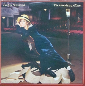 Barbra Streisand ‎– The Broadway Album  CBS 86322   Stereo
