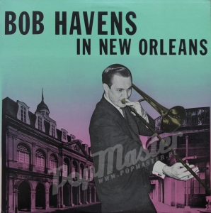 Bob Havens In New Orleans Southland LP 226 Vinyl Records Jazz Dixieland