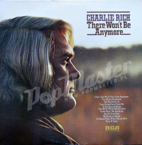 Charlie Rich There Won't Be Anymore APL1-0433