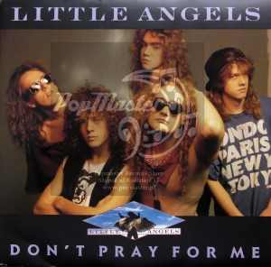 Little Angels  Don't Pray For Me  LTL 4