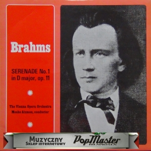 Brahms Serenade No. 1 In D Major, op. 11 Moshe Atzmon The Vienna Opera Orchestra SMS 2554
