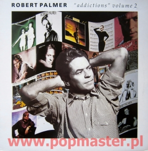 "ROBERT PALMER ""ADDICTIONS"" VOL 2 ILPTV 4/510 345-1"
