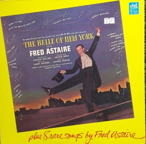 Fred Astaire -The Belle Of New York  A Rare Side Of Fred Astaire ,Stet Records ‎– DS 15004