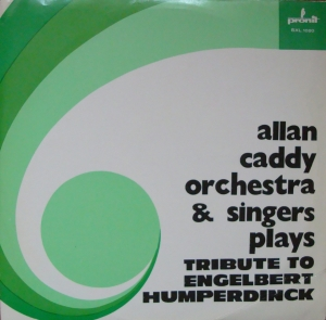 Allan Caddy Orchestra & Singers Plays ‎– Tribute To Engelbert Humperdinck   SXL 1020  Vinyl