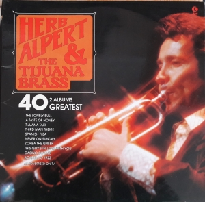 Herb Alpert & The Tijuana Brass ‎– 40 Greatest 2x Winyle  NE 1005   Jazz, Easy Listening