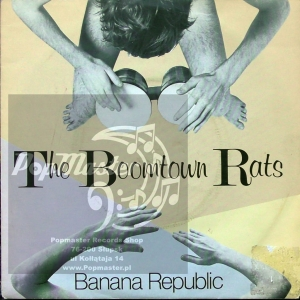 "The Boomtown Rats  Banana Republic  Ensign ‎– BONGO 1 France  Vinyl, 7"", 45 RPM, Single, Silver Injection Labels"