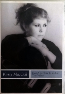 KRISTY MACCOLL FROM CROYDON TO CUBA  THE VIDEOS THE POGUES