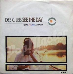 Dee C. Lee See The Day  A6570 Pop Winyle
