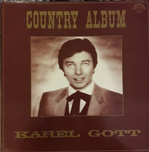 Karel Gott ‎– Country Album ,Supraphon ‎– 1113 2876 Vinyl, LP, Album