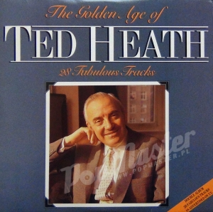 Ted Heath The Golden Age Of Ted Heath 28 Fabulous Tracks SIV 102