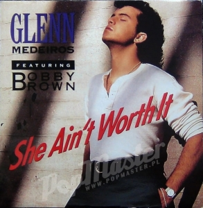 "Glenn Medeiros Featuring Bobby Brown She Ain't Worth It 12"" LONG X 265"