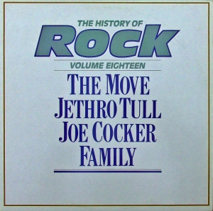 The Move / Jethro Tull / Joe Cocker / Family  ‎– The History Of Rock (Volume Eighteen) Label: Orbis ‎– HRL 018 Series: The History Of Rock – 18