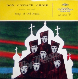Don Cossack Choir Serge Jaroff Songs Of Old Russia DG 17067  10""