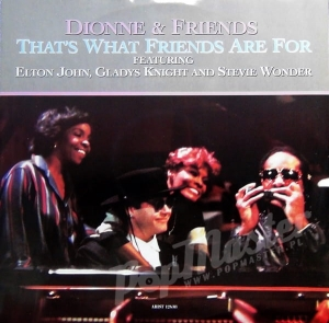 Dionne & Friends That's What Friends Are For Feat. Dionne Warwick, Stevie Wonder, Elton John, Gladys Knight ARIST 12638