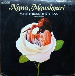 Nana Mouskouri ‎– White Rose Of Athens  Sung in German  CN 2018 Vinyl