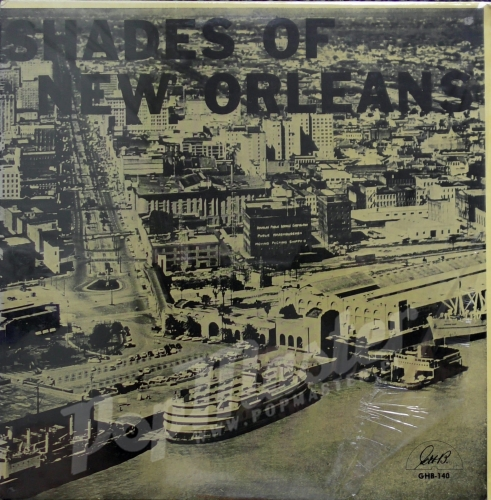 Shades Of New Orleans GHB-140 Dixieland Jazz Vinyl Records